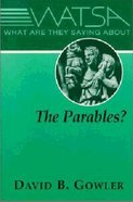 What Are They Saying About the Parables? Paperback