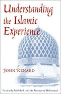 Understanding Islamic Experience Paperback