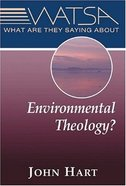 What Are They Saying About Environmental Theology? Paperback