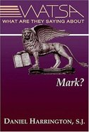 What Are They Saying About Mark Paperback