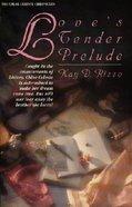 Chloe Celeste #01: Loves Tender Prelude Paperback