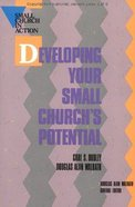 Developing Your Small Church's Potential Paperback