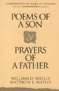 Poems of a Son, Prayers of a Father Paperback
