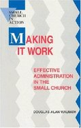 Making It Work Paperback