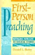First Person Preaching Paperback