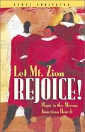 Let Mt Zion Rejoice!
