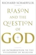 Reason and the Question of God Paperback