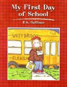 My First Day of School Paperback