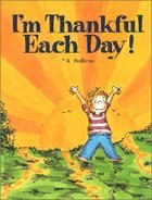 I'm Thankful Each Day! Paperback