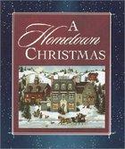 A Hometown Christmas Hardback