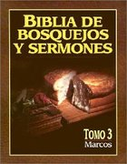Biblia De Bosquejos Y Sermones #03: Marcos (Posb #03: Mark) (#03 in Preacher's Outline & Sermon Bible Series) Paperback