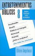 Entretenimientos Biblicos #08 (Biblical Entertainment #08) Paperback