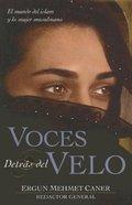 Voces Detras Del Velo (Voices Behind The Veil) Paperback