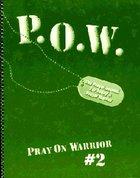 Pray on Warrior #02 (Pow) (#2 in Pray On Warrior Series) Spiral