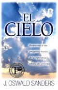 El Cielo (Heaven, Better By Far) Paperback