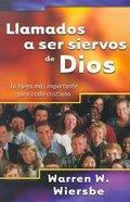 Llamados a Ser Siervos De Dios (On Being A Servant Of God) Paperback
