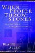 When People Throw Stones