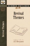 Revival Themes (Bryant Sermon Outline Series) Paperback