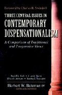 Three Central Issues in Contemporary Dispensationalism Paperback