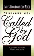 Ordinary Men Called By God Paperback