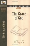 The Grace of God (Bryant Sermon Outline Series) Paperback