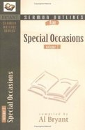 Special Occasions (Volume 2) (Bryant Sermon Outline Series)