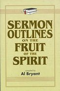 Sermon Outlines on the Fruit of the Spirit Paperback