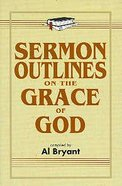 Sermon Outlines on the Grace of God Paperback