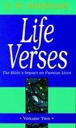 Life Verses #02: Bible's Impact on Famous Lives Paperback