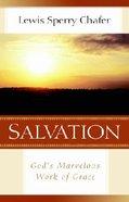 Salvation: God's Marvelous Work of Grace