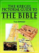 The Bible (Kregal Pictorial Guide Series)