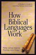 How Biblical Languages Work Paperback