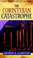 The Corinthian Catastrophe Paperback