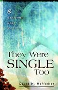They Were Single Too Paperback