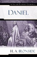 Daniel (Ironside Expository Commentary Series) Hardback