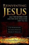 Reinventing Jesus Paperback