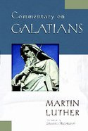 Commentary on Galatians Paperback
