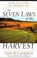 The Seven Laws of the Harvest Paperback