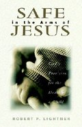 Safe in the Arms of Jesus Paperback