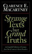Strange Texts But Grand Truths Paperback