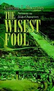 The Wisest Fool Paperback