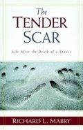 The Tender Scar Paperback