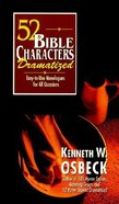52 Bible Characters Dramatized Paperback