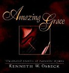 Amazing Grace (Gift Edition) Hardback