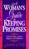 A Woman's Guide to Keeping Promises Paperback
