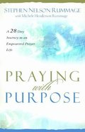 Praying With Purpose Paperback