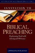 Invitation to Biblical Preaching Hardback