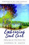 Embracing Soul Care Paperback
