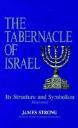 The Tabernacle of Israel Paperback