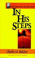 In His Steps (Large Print) Paperback